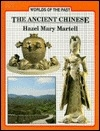 The Ancient Chinese (Worlds of the Past)