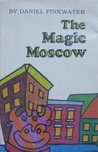 The Magic Moscow