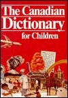 Canadian Dictionary for Children