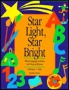 Star Light, Star Bright: Whole Language Activities With Nursery Rhymes
