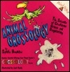 Animal Grossology (Grossology Series)