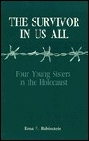 The Survivor in Us All: Four Young Sisters in the Holocaust