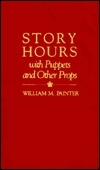 Story Hours With Puppets and Other Props