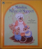 Minnikin, Midgie and Moppet: A Mouse Story