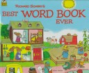Richard Scarry's Best Word Book Ever (Golden Bestsellers Series)