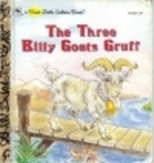 The Three Billy Goats Gruff (A First Little Golden Book)