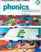 Phonics Lessons: Letters, Words, and How They Work: Grade K