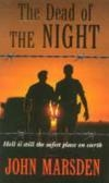 The Dead Of The Night (Tomorrow Series #2)