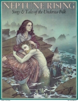 Neptune Rising: Songs and Tales of the Undersea Folk