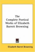 Complete Poetical Works of Elizabeth Barrett Browning