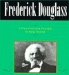 Frederick Douglass: A photo-illustrated biography (Read and discover photo-illustrated biographies)