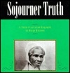 Sojourner Truth: A photo-illustrated biography (Read and discover photo-illustrated biographies)
