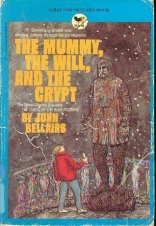 The Mummy, the Will, and the Crypt (A Bantam Skylark Book)