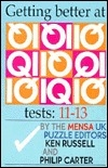 Getting Better at IQ Tests 11-13: The Mensa Uk Puzzle Editors