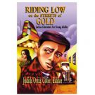 Riding Low On The Streets Of Gold
