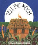 Tell the Moon