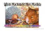 When Mackenzie Met Matilda