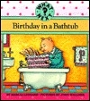 Birthday in a Bathtub (What Next?)