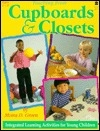 Teaching from Cupboards and Closets: Integrated Learning Activities for Young Children