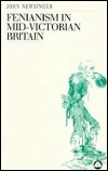 Fenianism in  Mid-Victorian Britain
