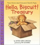 Hello, Biscuit! Treasury : Three Stories About Everyone's Favorite Puppy