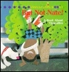 But Not Nate!: A Book About Opposites (Snugglebug Books)