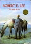 Robert E. Lee (Junior World Biographies)