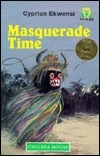 Masquerade Time (Junior African Writers Series)
