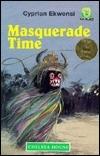 Masquerade Time (Junior African Writers Series)