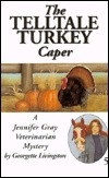 The Telltale Turkey Caper (Avalon Mystery)