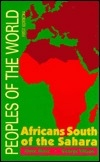 Peoples of the World: Africans South of the Sahara