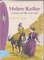 Helen Keller: Toward the Light (A Discovery Book)