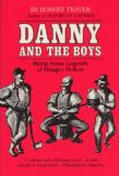 Danny and the Boys: Being Some Legends of Hungry Hollow (Great Lakes Books)