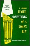 Lucius, Adventures of a Roman Boy