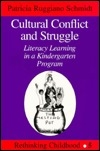 Cultural Conflict and Struggle (Rethinking Childhood. Vol 5)