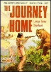 The Journey Home (An American Family Book Four : 1827)