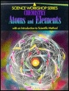 Chemistry Atoms and Elements (Science workshop series)