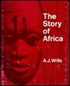 The Story of Africa from the Earliest Times