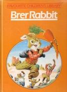 Brer Rabbit (Favourite Children's Library)