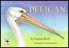 Pelican (Picture Roo Book Series)