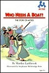 Who Needs a Boat: The Story of Moses (Me Too! Books)