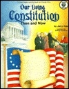Our Living Constitution Then and Now