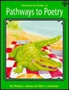Pathways to Poetry: Poetry Fun for Grades 1-3