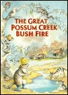 The Great Possum Creek Bush Fire