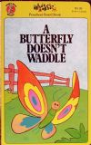 A Butterfly Dosen't Waddle (Who's Who?)
