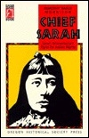 Chief Sarah: Sarah Winnemucca's Fight for Indian Rights
