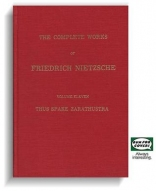 Thus spake Zarathustra: A book for all and none (The complete works of Friedrich Nietzsche)