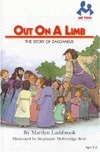 Out on a Limb: The Story of Zacchaeus (Me Too Books)