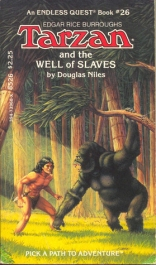 Tarzan and the Well of Slaves (Endless Quest)