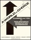 World of Choice: Careers and You-Student Workbook